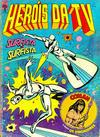 Cover for Heróis da TV (Editora Abril, 1979 series) #38