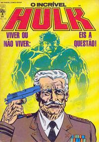 Cover Thumbnail for O Incrível Hulk (Editora Abril, 1983 series) #44