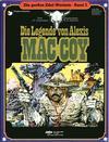 Cover for Die großen Edel-Western (Egmont Ehapa, 1979 series) #3 - Die Legende von Alexis Mac Coy