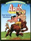 Cover for Die großen Phantastic-Comics (Egmont Ehapa, 1980 series) #46 - Arok - Der letzte Zentaur