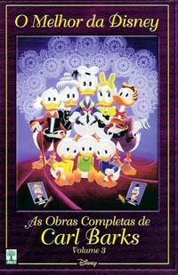 Cover Thumbnail for O Melhor da Disney: As Obras Completas de Carl Barks (Editora Abril, 2004 series) #3