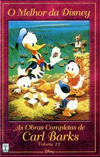 Cover Thumbnail for O Melhor da Disney: As Obras Completas de Carl Barks (Editora Abril, 2004 series) #12