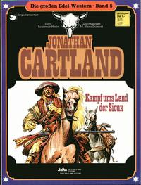 Cover Thumbnail for Die großen Edel-Western (Egmont Ehapa, 1979 series) #5 - Jonathan Cartland - Kampf ums Land der Sioux