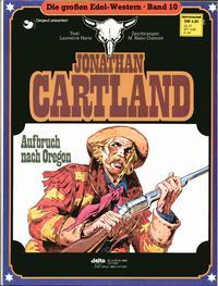 Cover Thumbnail for Die großen Edel-Western (Egmont Ehapa, 1979 series) #10 - Jonathan Cartland - Aufbruch nach Oregon