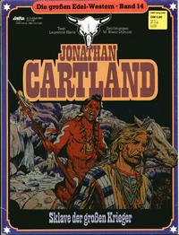 Cover Thumbnail for Die großen Edel-Western (Egmont Ehapa, 1979 series) #14 - Jonathan Cartland - Sklave der großen Krieger