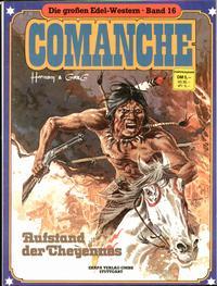 Cover Thumbnail for Die großen Edel-Western (Egmont Ehapa, 1979 series) #16 - Comanche - Aufstand der Cheyennes