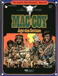 Cover Thumbnail for Die großen Edel-Western (Egmont Ehapa, 1979 series) #28 - Mac Coy - Jäger ohne Gewissen