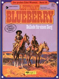 Cover Thumbnail for Die großen Edel-Western (Egmont Ehapa, 1979 series) #29 - Leutnant Blueberry - Ballade für einen Sarg
