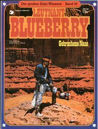 Cover Thumbnail for Die großen Edel-Western (Egmont Ehapa, 1979 series) #35 - Leutnant Blueberry - Gebrochene Nase