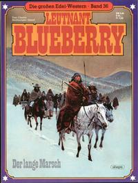 Cover Thumbnail for Die großen Edel-Western (Egmont Ehapa, 1979 series) #36 - Leutnant Blueberry - Der lange Marsch