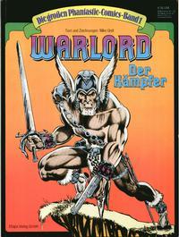 Cover Thumbnail for Die großen Phantastic-Comics (Egmont Ehapa, 1980 series) #1 - Warlord - Der Kämpfer