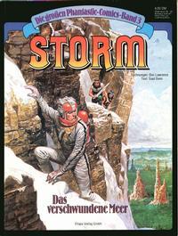 Cover Thumbnail for Die großen Phantastic-Comics (Egmont Ehapa, 1980 series) #3 - Storm -  Das verschwundene Meer