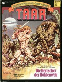 Cover Thumbnail for Die großen Phantastic-Comics (Egmont Ehapa, 1980 series) #8 - Taar - Die Herrscher der Höhlenwelt