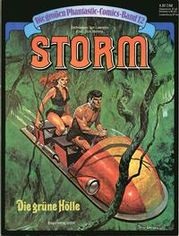 Cover Thumbnail for Die großen Phantastic-Comics (Egmont Ehapa, 1980 series) #12 - Storm - Die grüne Hölle