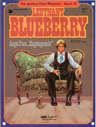 """Cover for Die großen Edel-Western (Egmont Ehapa, 1979 series) #33 - Leutnant Blueberry - Angel Face """"Engelsgesicht"""""""