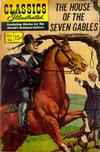 Cover for Classics Illustrated (Gilberton, 1947 series) #52 [HRN 142] - The House of the Seven Gables