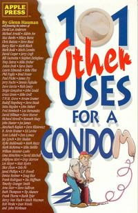 Cover Thumbnail for 101 Other Uses for a Condom (Apple Press, 1991 series)