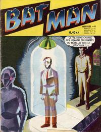 Cover Thumbnail for Bat Man (Arédit-Artima, 1960 series) #6