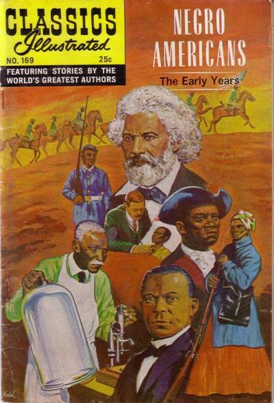 Cover for Classics Illustrated (Gilberton, 1947 series) #169 [O] - Negro Americans The Early Years