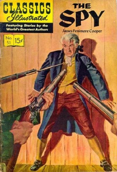 Cover for Classics Illustrated (Gilberton, 1947 series) #51 [O] - The Spy