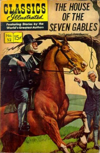 Cover for Classics Illustrated (Gilberton, 1947 series) #52 [HRN142] - The House of the Seven Gables