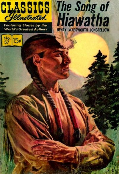 Cover for Classics Illustrated (Gilberton, 1947 series) #57 [HRN134] - The Song of Hiawatha