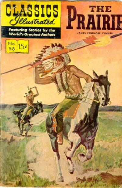 Cover for Classics Illustrated (Gilberton, 1947 series) #58 [HRN146] - The Prairie