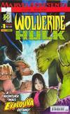 Cover for Marvel Apresenta (Panini Brasil, 2002 series) #1 - Wolverine & Hulk