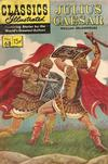 Cover for Classics Illustrated (Gilberton, 1947 series) #68 [HRN 156] - Julius Caesar [1st Painted Cover]
