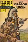 Cover for Classics Illustrated (Gilberton, 1947 series) #72 [HRN 131] - The Oregon Trail [First Painted Cover]