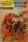 Cover for Classics Illustrated (Gilberton, 1947 series) #62 [HRN 166] - Western Stories [Second Painted Cover]