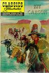Cover for Classics Illustrated (Gilberton, 1947 series) #112 - The Adventures of Kit Carson [HRN 166]