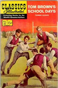 Cover Thumbnail for Classics Illustrated (Gilberton, 1947 series) #45 [HRN161] - Tom Brown's School Days