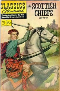 Cover Thumbnail for Classics Illustrated (Gilberton, 1947 series) #67 [HRN 136] - The Scottish Chiefs [Painted Cover]