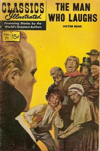 Cover Thumbnail for Classics Illustrated (Gilberton, 1947 series) #71 [HRN165] - The Man Who Laughs