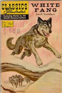 Cover Thumbnail for Classics Illustrated (Gilberton, 1947 series) #80 [HRN 132] - White Fang