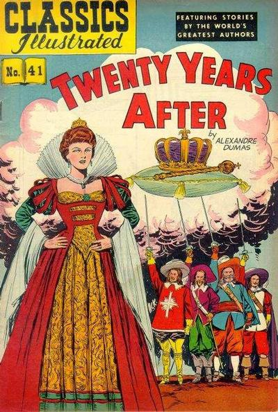 Cover for Classics Illustrated (Gilberton, 1947 series) #41 [HRN 62] - Twenty Years After