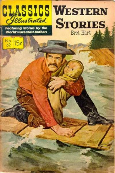 Cover for Classics Illustrated (Gilberton, 1947 series) #62 [HRN137] - Western Stories