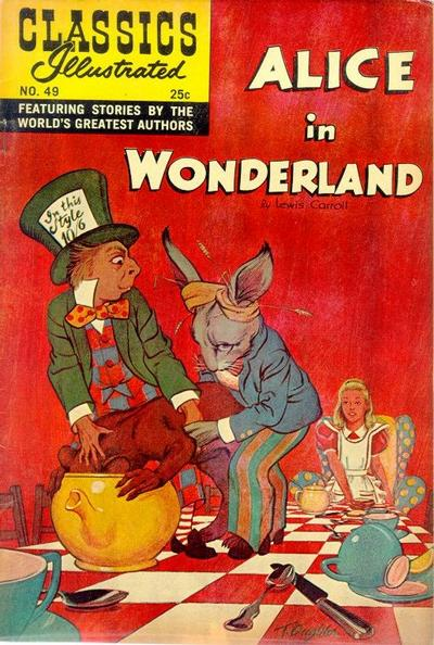 Cover for Classics Illustrated (Gilberton, 1947 series) #49 [HRN 166] - Alice in Wonderland
