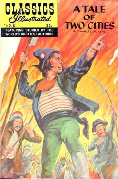 Cover for Classics Illustrated (Gilberton, 1947 series) #6 [HRN 149] - A Tale of Two Cities