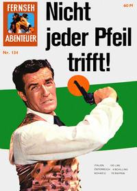 Cover Thumbnail for Fernseh Abenteuer (Tessloff, 1960 series) #134