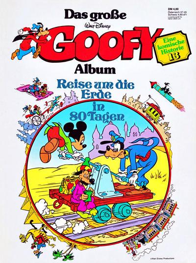 Cover for Das große Goofy Album (Egmont Ehapa, 1977 series) #13 - Reise um die Erde in 80 Tagen