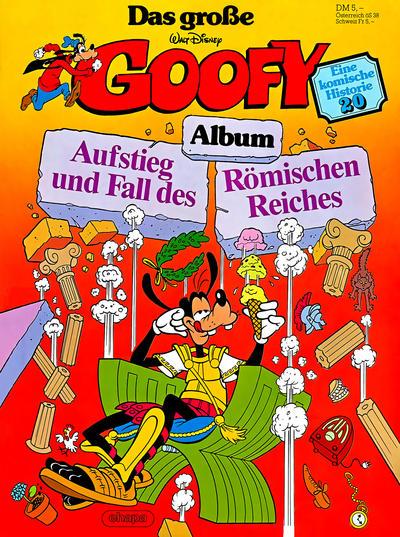 Cover for Das große Goofy Album (Egmont Ehapa, 1977 series) #20 - Aufstieg und Fall des Römischen Reiches