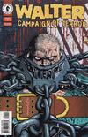 Cover for Walter: Campaign of Terror (Dark Horse, 1996 series) #1