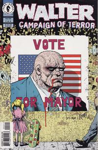 Cover Thumbnail for Walter: Campaign of Terror (Dark Horse, 1996 series) #2