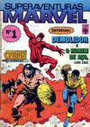 Cover for Superaventuras Marvel (Editora Abril, 1982 series) #1
