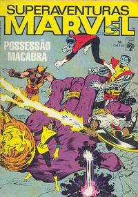 Cover Thumbnail for Superaventuras Marvel (Editora Abril, 1982 series) #56