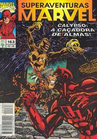 Cover Thumbnail for Superaventuras Marvel (Editora Abril, 1982 series) #163