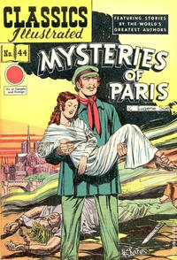 Cover Thumbnail for Classics Illustrated (Gilberton, 1947 series) #44 [HRN 62] - Mysteries of Paris
