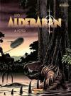 Cover for Aldebaran (Panini Brasil, 2006 series) #2 - A Foto